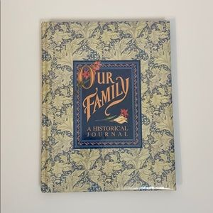 New OUR FAMILY HISTORICAL JOURNAL